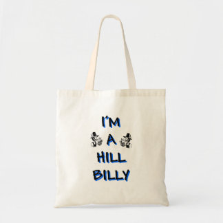 I'm a hillbilly tote bag
