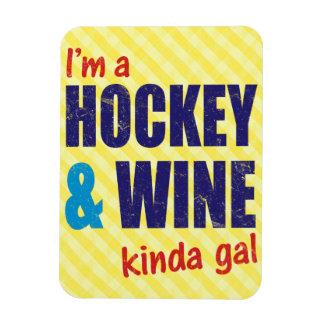 I'm A Hockey & Wine Kinda Gal Rectangle Magnet
