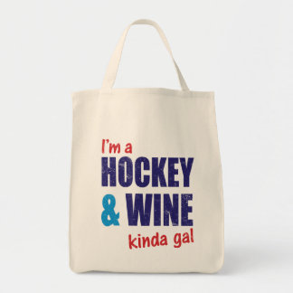 I'm A Hockey & Wine Kinda Gal Tote