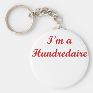 I'm A Hundredaire Keychain