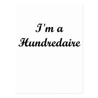 I'm A Hundredaire Postcard