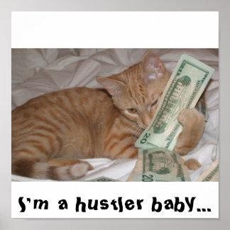 im_a_hustler_baby_cat_poster-rb1b0229913
