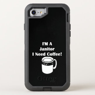 I'M A Janitor, I Need Coffee! OtterBox Defender iPhone 8/7 Case