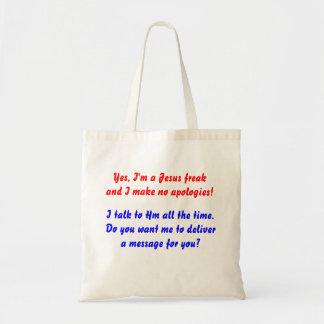 I'm A Jesus Freak bag! Tote Bag