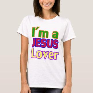 I'm a Jesus Lover T-Shirt