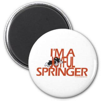 I'm A Joyful Springer Refrigerator Magnets