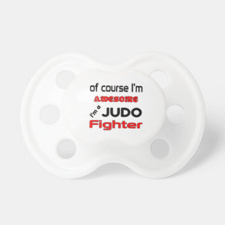 I'm a Judo Fighter Pacifier