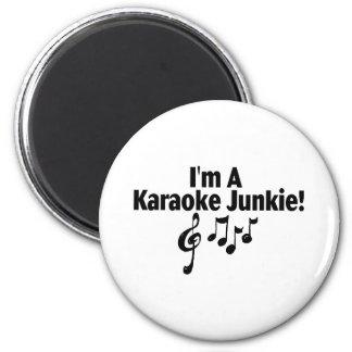 I'm A Karaoke Junkie Magnet