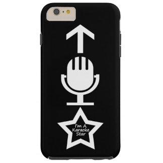 I'm A Karaoke Star Tough iPhone 6 Plus Case