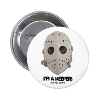 I'M A KEEPER! 2 INCH ROUND BUTTON