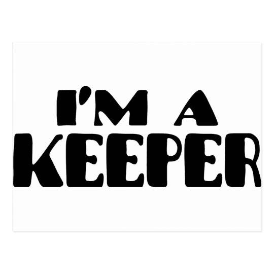 I'm A Keeper Postcard