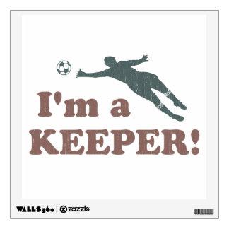 I'm a Keeper Soccer Goalie Room Decal