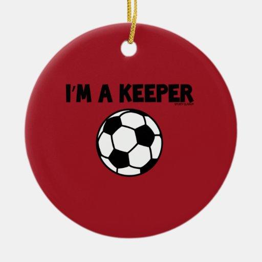 I'M A KEEPER - SPORTY SLANG - SOCCER ORNAMENTS