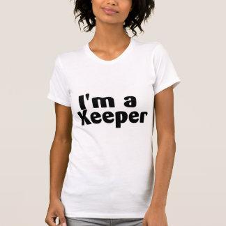 Im A Keeper T Shirts
