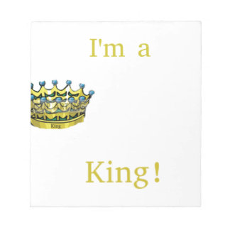 I'm A King Notepad