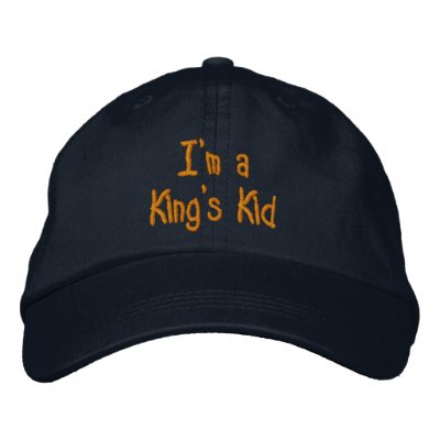 I'm a King's Kid Embroidered Hat