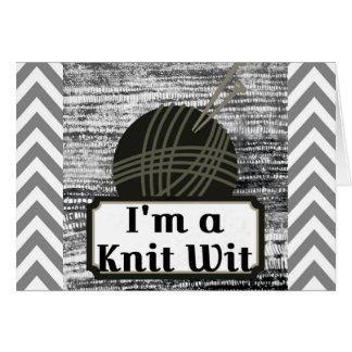 I'm a Knit Wit: A Creative Motiva Card