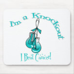 I'm A Knockout I Beat Cervical Cancer Mouse Pads