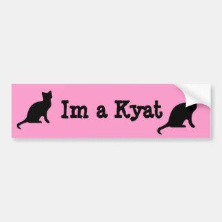 Im a Kyat. Car Bumper Sticker