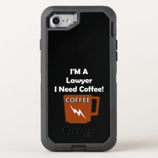 I'M A Lawyer, I Need Coffee! OtterBox Defender iPhone 7 Case