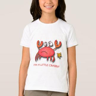 I'm A Little Crabby! T-Shirt