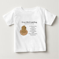 I'm a Little Groundhog Baby T-Shirt