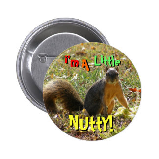 I'm a Little Nutty Button
