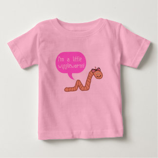 I'm a Little Wiggle Worm Baby T-Shirt