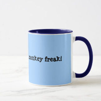 I'm a long armed monkey freak! mug