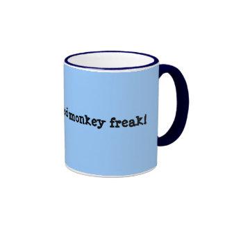 I'm a long armed monkey freak! ringer coffee mug
