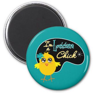 I'm a Louisiana Chick 2 Inch Round Magnet