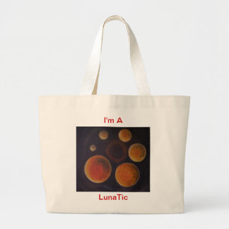 I'm A LunaTic products Tote Bags