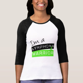 I'm a Lymphoma Warrior T-Shirt