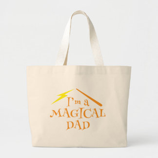 I'm a MAGICAL DAD! With wizards wand Large Tote Bag
