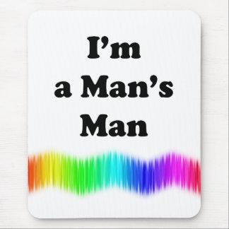 I'm A Man's Man Mouse Pad