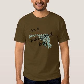 I'm a Maryland Boy T Shirt