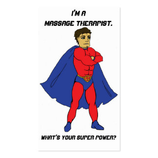 I'm a Massage Therapist. What's Your Super Power? Business Card