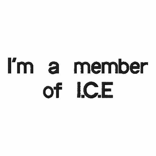 I'm a member of I.C.E