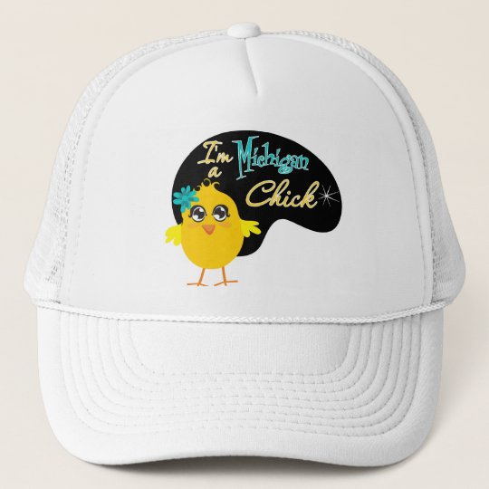 I'm a Michigan Chick Trucker Hat