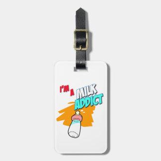 I'm A Milk Addict Luggage Tag