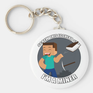 I'm a Miner Keychain