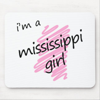 I'm a Mississippi Girl Mouse Pad