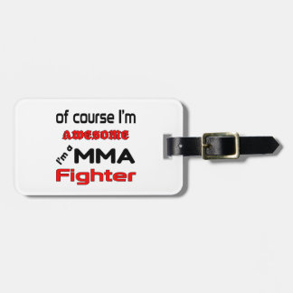 I'm a MMA Fighter Bag Tag