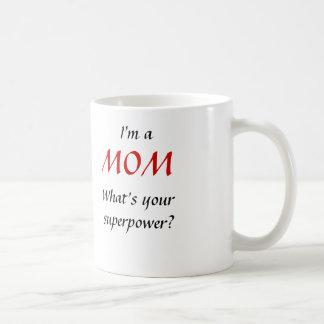 I'm a MOM Classic White Coffee Mug