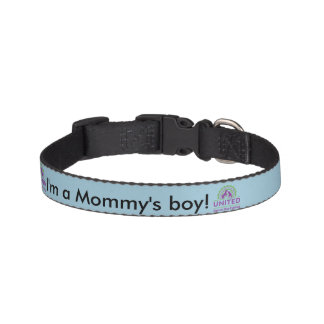 I'm a Mommy's Boy Collar - Small