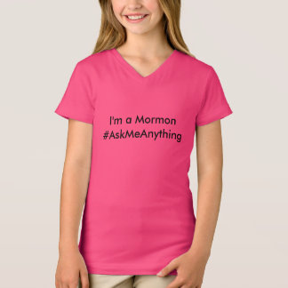 I'm a Mormon - #AskMeAnything T-Shirt
