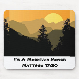 I'm A Mountain Mover Mouse Pad