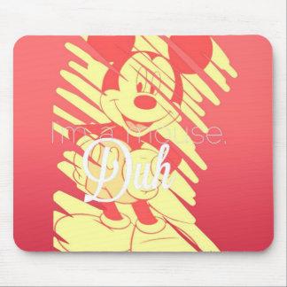 I'm a Mouse, Duh Mouse Pad