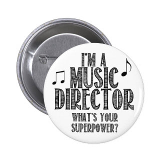I'm a Music Director, What's Your Superpower Button