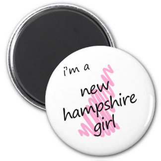 I'm a New Hampshire Girl 2 Inch Round Magnet